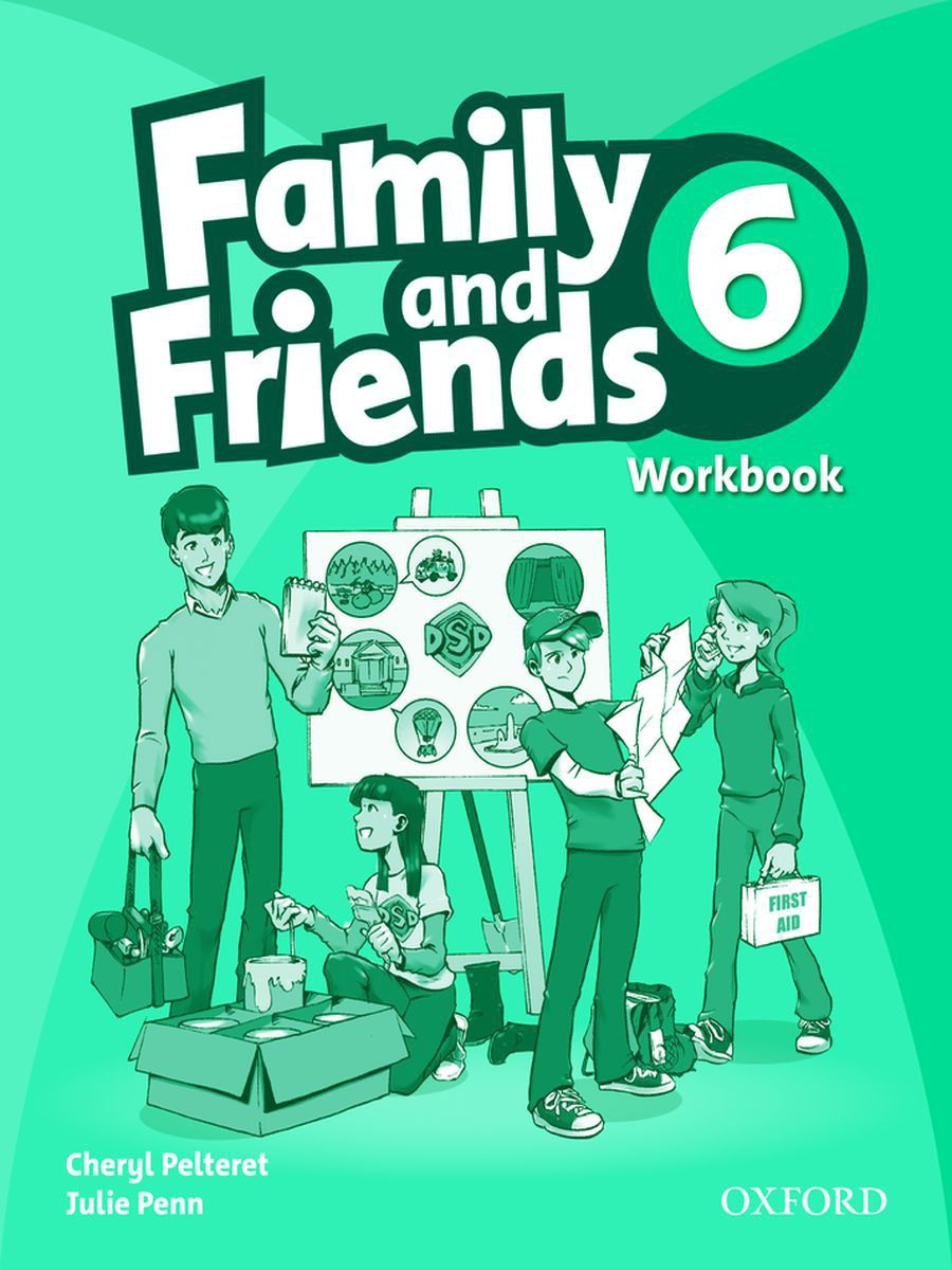 Oxford University Press / Family and Friends 6  Workbook