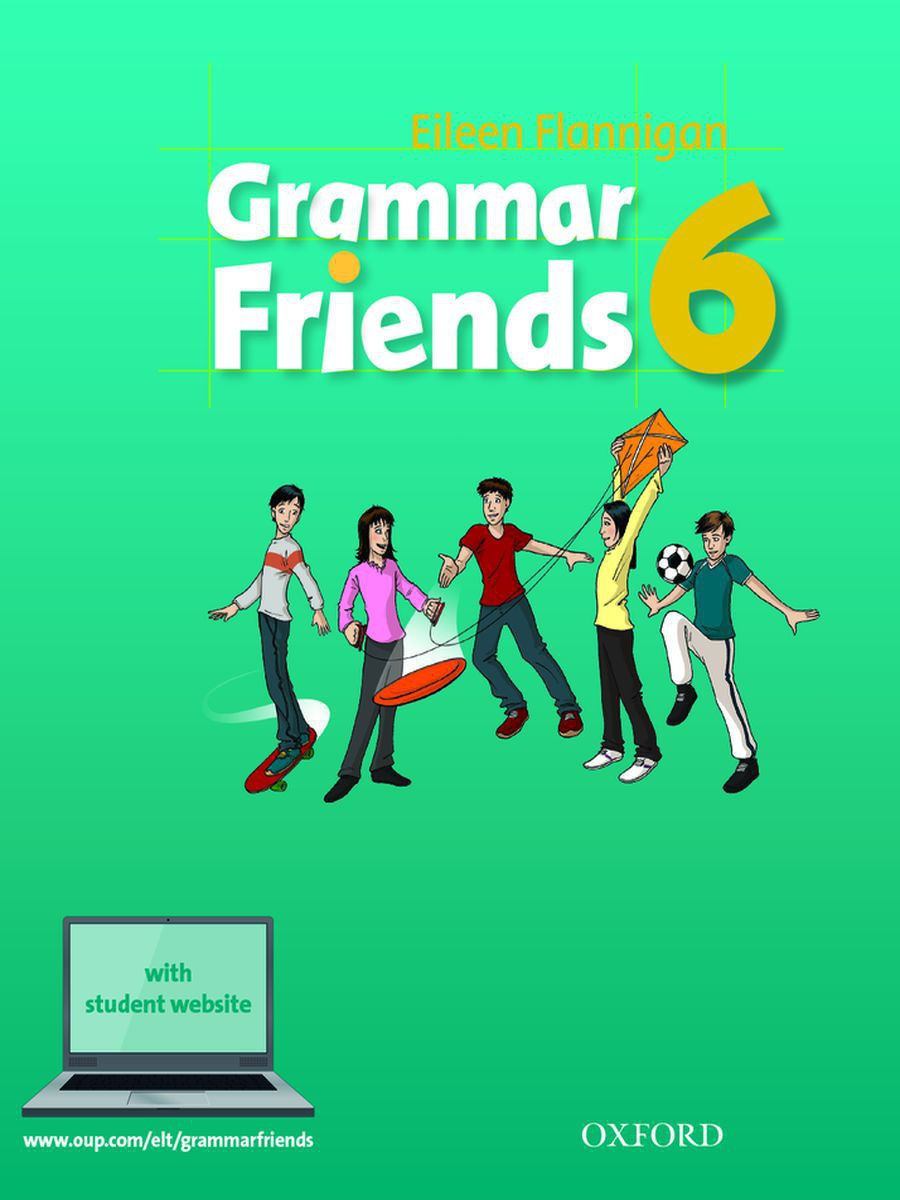Oxford University Press / Grammar Friends 6 Student's Book with Student Website