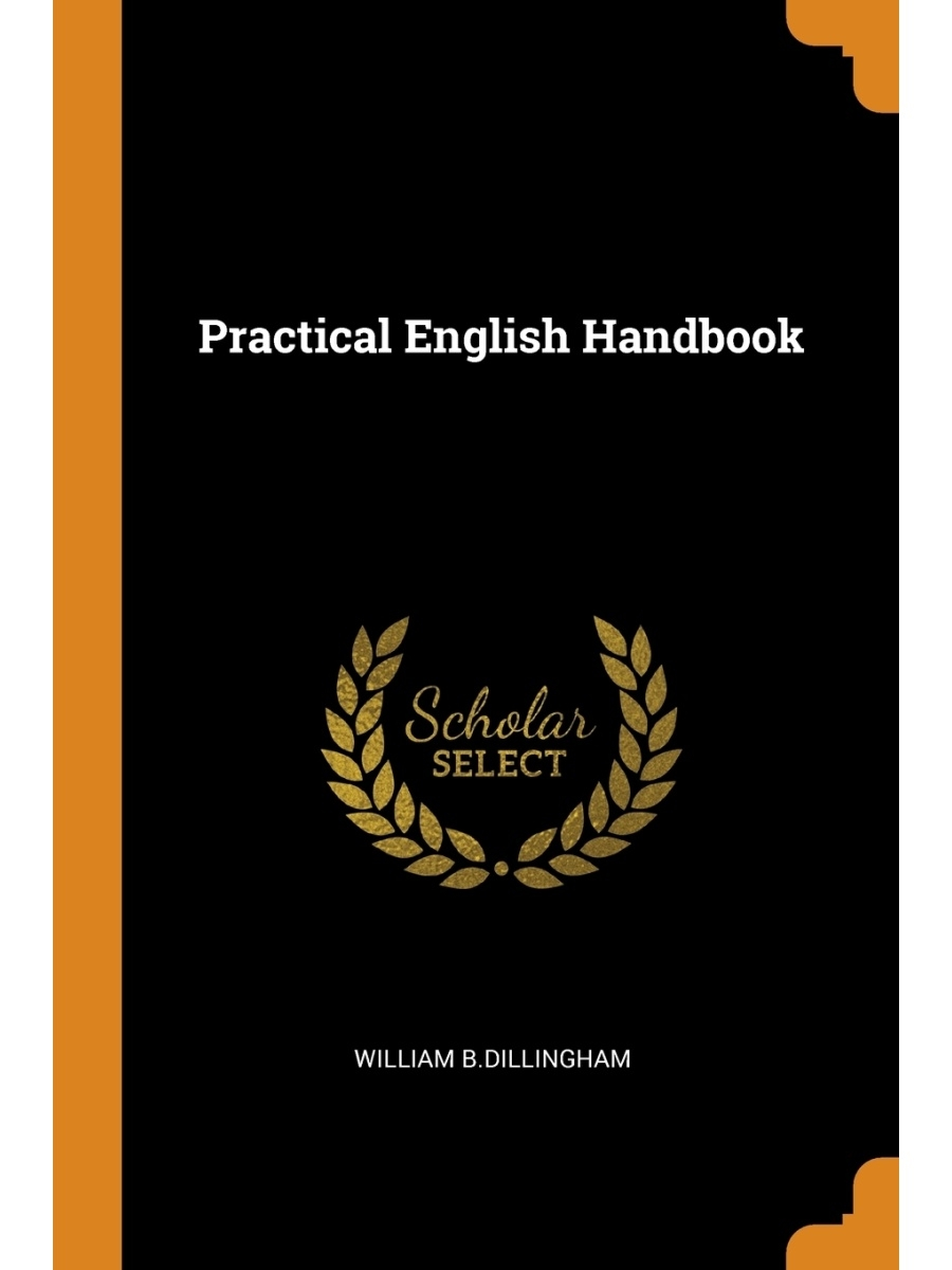 Franklin Classics Trade Press / Practical English Handbook