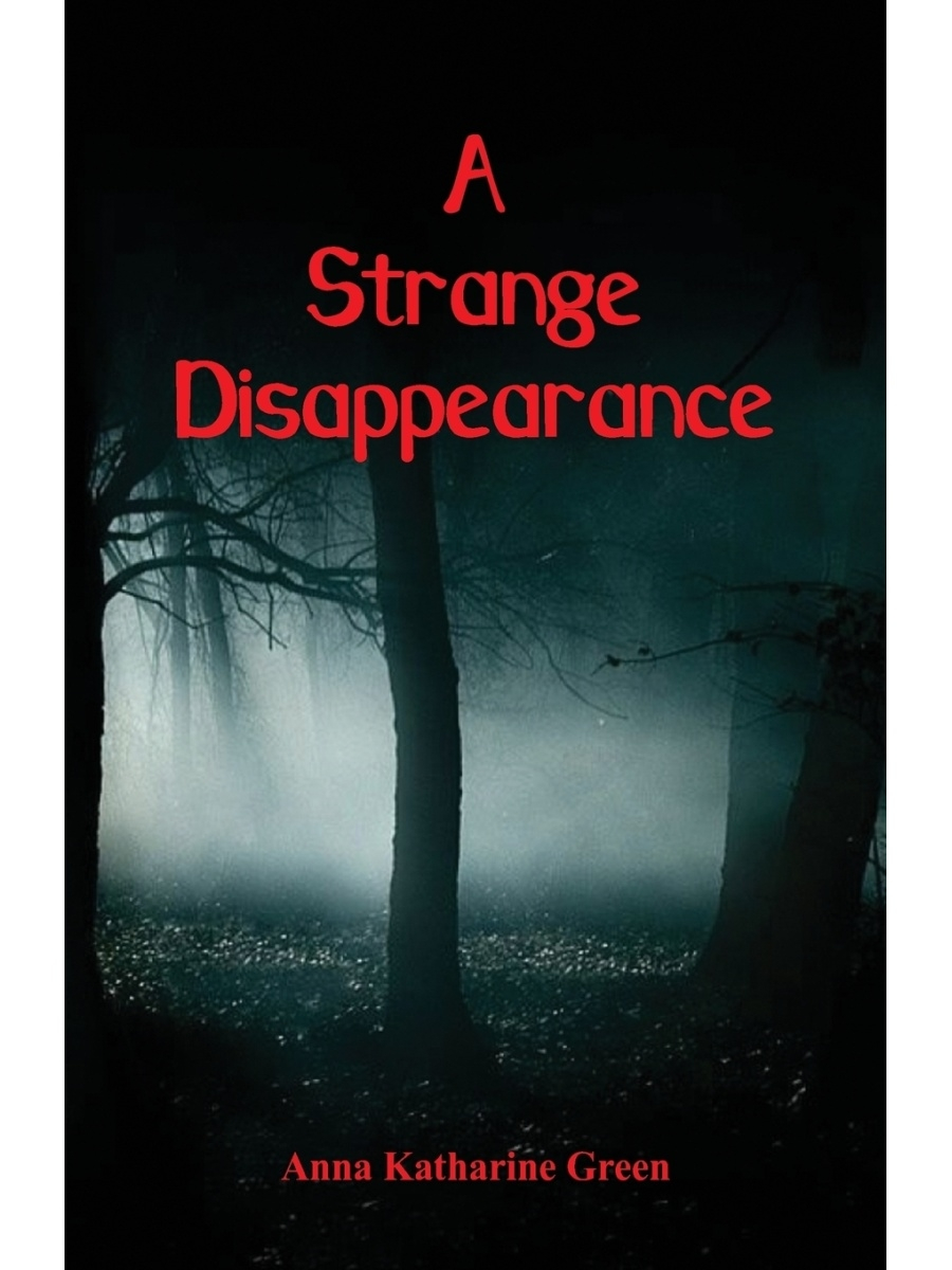 Alpha Editions / A Strange Disappearance
