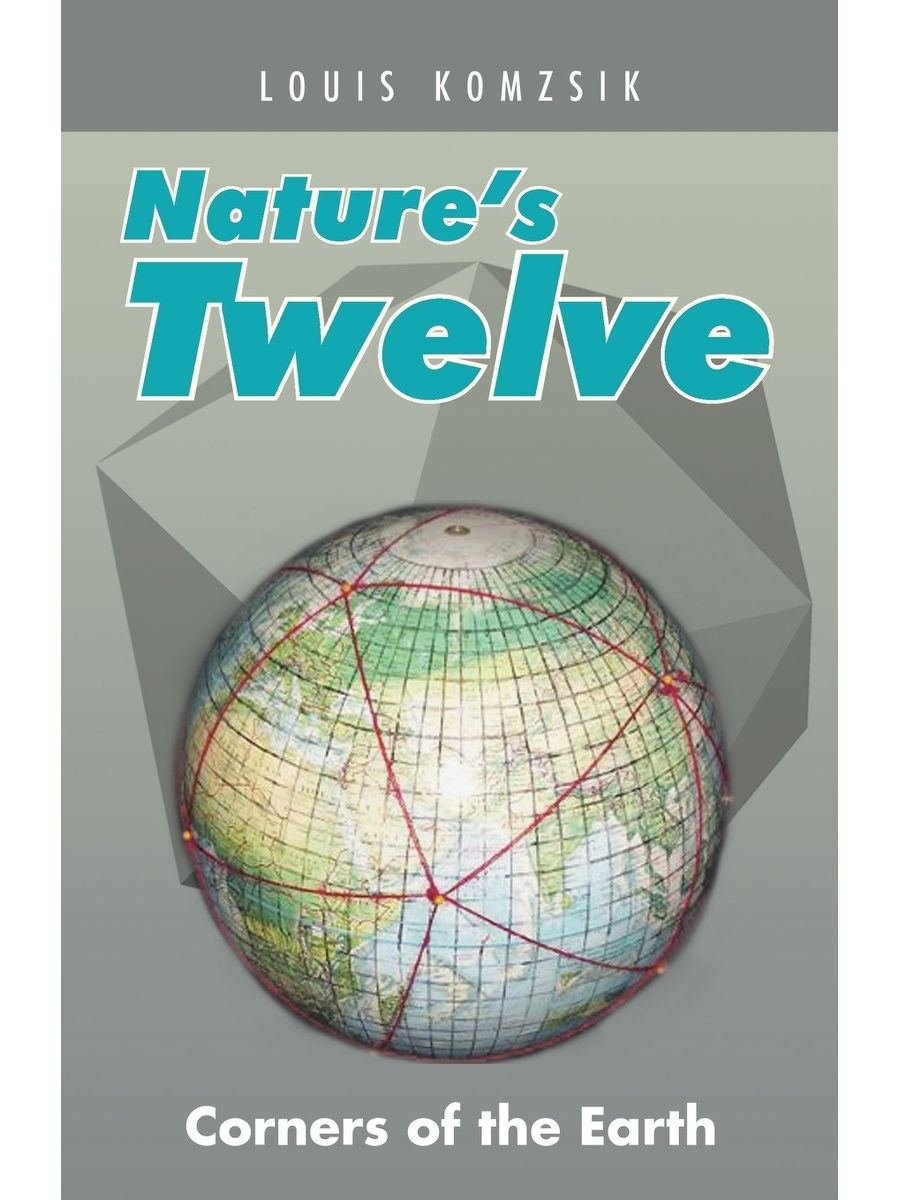 Trafford Publishing / Nature's Twelve. Corners of the Earth