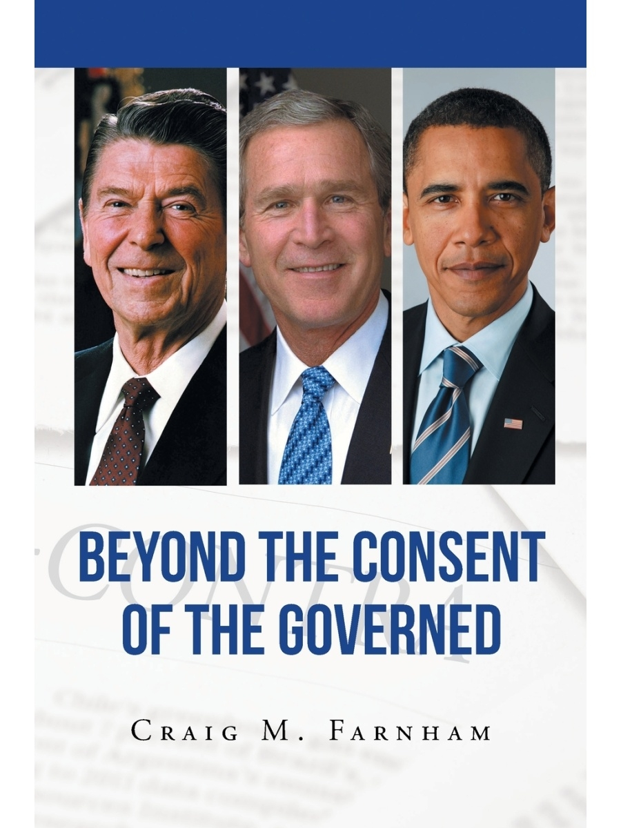 Page Publishing, Inc. / Beyond the Consent of the Governed