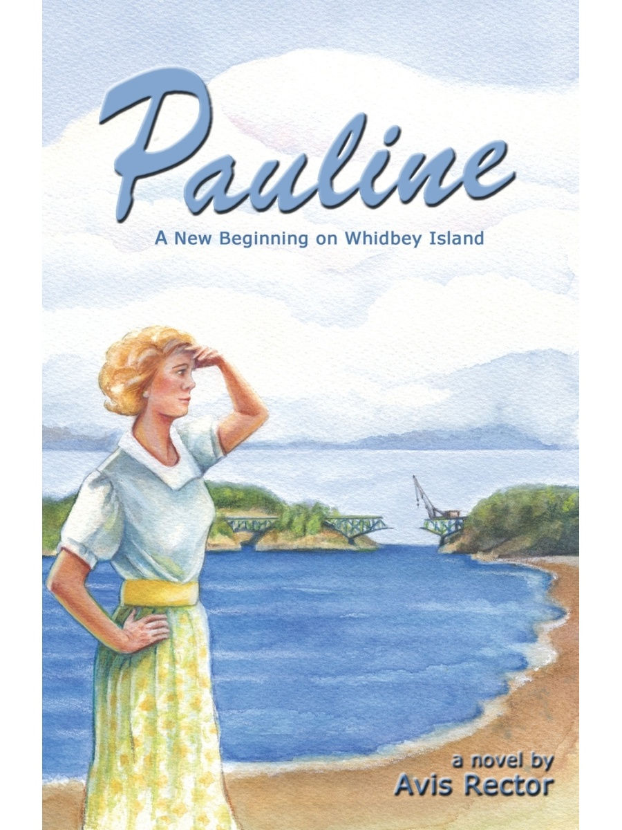 Outskirts Press / Pauline. A New Beginning on Whidbey Island