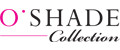 O`SHADE Collection